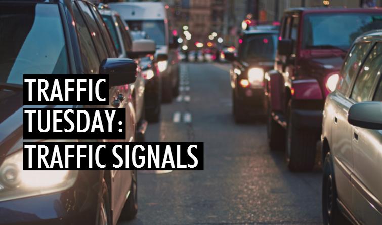 Traffic Tuesday: Traffic Signals